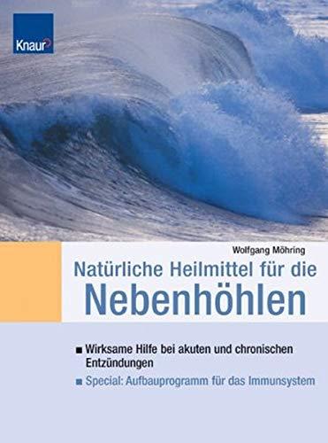 9783426667699: Natürliche Heilmittel für die Nebenhöhlen by Möhring, Wolfgang
