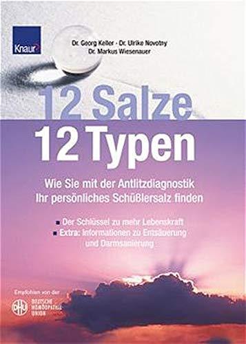 9783426667996: 12 Salze - 12 Typen. Wie Sie Ihr persönliches Schüsslersalz finden.