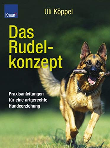 9783426668047: Das Rudelkonzept. Praxisbuch für artgerechte Hundeerziehung