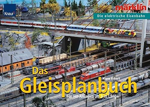 9783426668511: Das Gleisplanbuch: Märklin - Die elektrische Eisenbahn Für H0-Anlagen ab 3m Länge