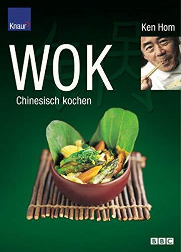 WOK. Chinesisch kochen. (9783426668634) by Hom, Ken