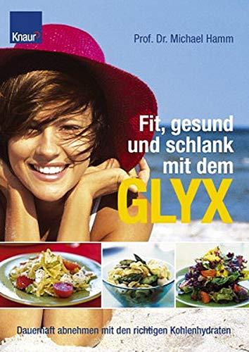 9783426669426: Fit, gesund und schlank mit dem GLYX.