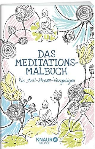 9783426675281: Das Meditations-Malbuch: Ein Anti-Stress-Vergnügen