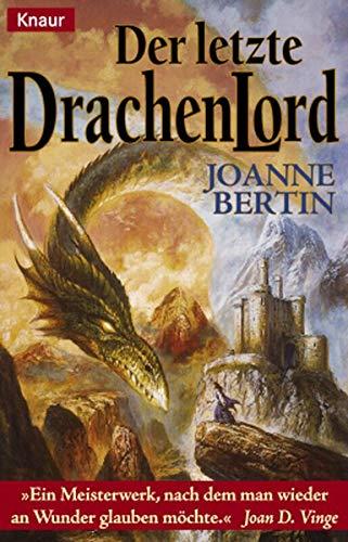 Der letzte Drachenlord. (3426701391) by Bertin, Joanne