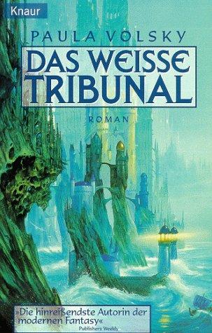 Das weisse Tribunal. (3426701952) by Paula Volsky