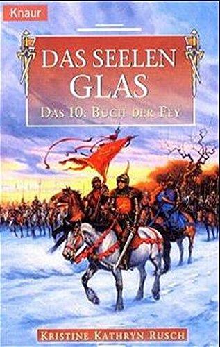 9783426702024: Das Seelenglas (Buch der Fey)