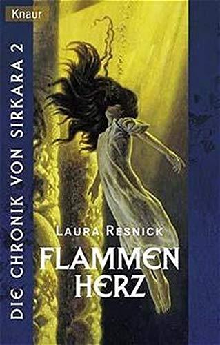 Die Chronik von Sirkara 2. Flammenherz. (3426702177) by Laura Resnick