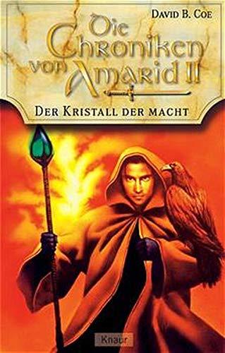 9783426702307: Der Kristall der Macht. Die Chroniken von Amarid 02.