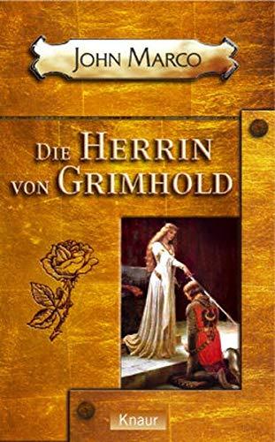 Die Herrin von Grimhold. (342670241X) by Marco, John