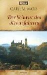 Die Wanderer 07. Der Schwur des Kreuzfahrers. (3426702673) by Mor, Caiseal