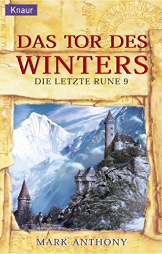 Die letzte Rune 09. Das Tor des Winters. (9783426702758) by Mark Anthony