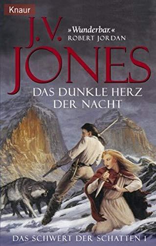Das Schwert der Schatten 1. Das dunkle Herz der Nacht. (3426703025) by J. V. Jones
