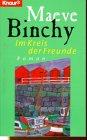 Im Kreis der Freunde : Roman: Maeve Binchy