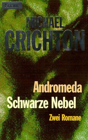 9783426711309: Andromeda, Schwarze Nebel. Zwei Romane