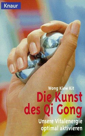 9783426722350: Die Kunst des Qi Gong