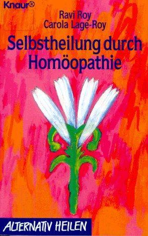 9783426760116: Selbstheilung durch Homöopathie