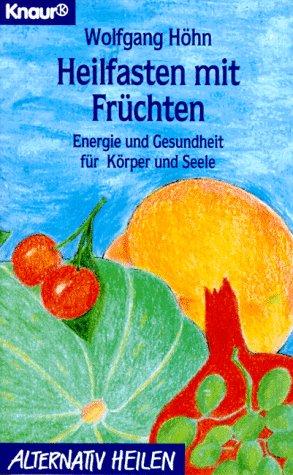 9783426761090: Heilfasten mit Früchten