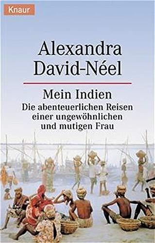 Mein Indien: Alexandra David-Neel