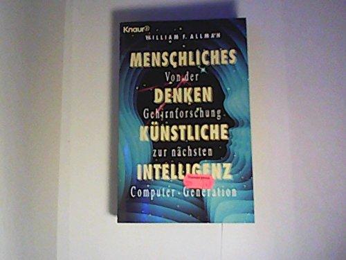 9783426770412: Menschliches Denken. Künstliche Intelligenz. Von der Gehirnforschung zur nächsten Computer-Generation