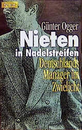 9783426771365: Nieten in Nadelstreifen. Deutschlands Manager im Zwielicht.