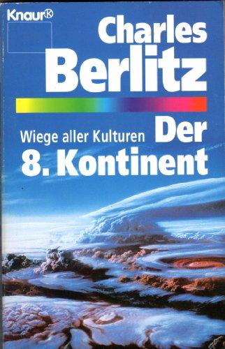 """9783426771587: Der 8. Kontinent. Wiege aller Kulturen. (Aktion """"Die vierte Dimension"""")"""