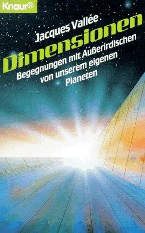 9783426771976: Dimensionen. Begegnungen mit Außerirdischen von unserem eigenen Planeten