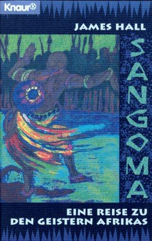 9783426772157: Sangoma. Eine Reise zu den Geistern Afrikas