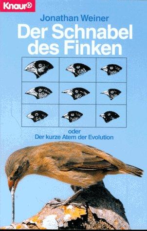 9783426772430: Der Schnabel des Finken. Oder Der kurze Atem der Evolution
