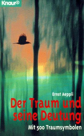 9783426773420: Der Traum und seine Deutung. Mit 500 Traumsymbolen.