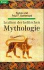 9783426774137: Lexikon Der Keltischen Mythologie