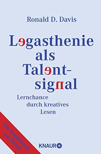 9783426775066: Legasthenie als Talentsignal. Lernchance durch kreatives Lesen.
