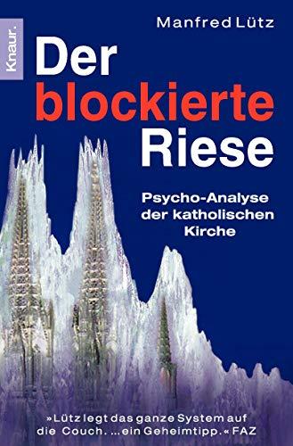 Der blockierte Riese.: L?tz, Manfred