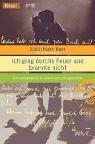 Ich ging durchs Feuer und brannte nicht. Eine außergewöhnliche Lebens- und Liebesgeschichte. (3426776049) by Edith Hahn Beer; Susan Dworkin