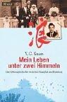 9783426776612: Mein Leben unter zwei Himmeln: Eine Lebensgeschichte zwischen Shanghai und Hamburg