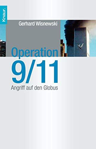 9783426776711: Operation 9/11: Angriff auf den Globus