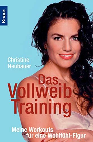 9783426777732: Das Vollweib-Training: Meine Workouts für eine Wohlfühl-Figur