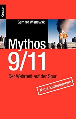 9783426777831: Mythos 9/11: Der Wahrheit auf der Spur. Neue Enthüllungen