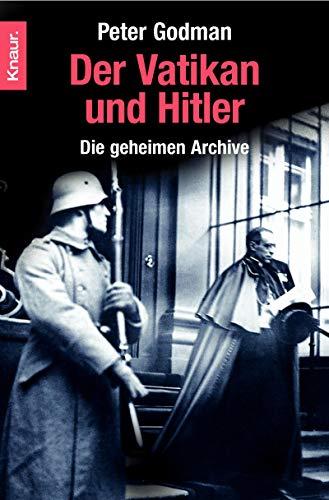 9783426778104: Der Vatikan und Hitler: Die geheimen Archive
