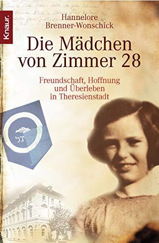 9783426778494: Die Mädchen von Zimmer 28: Freundschaft, Hoffnung und Überleben in Theresienstadt