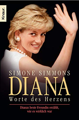 9783426779200: Diana - Worte des Herzens: Dianas beste Freundin erzählt, wie es wirklich war
