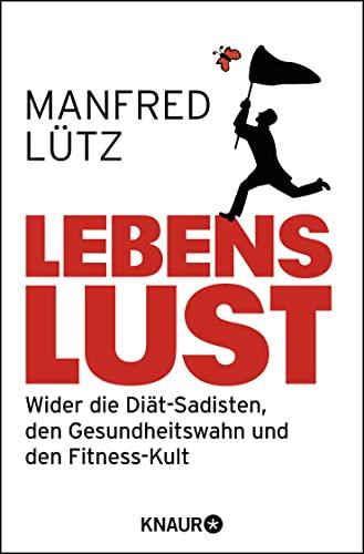 Lebenslust: L??tz, Manfred