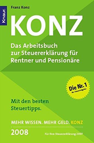 9783426781036: Konz. Das Arbeitsbuch zur Steuererklärung für Rentner und Pensionäre. Mit den besten Steuertipps