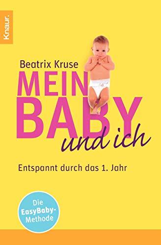 9783426781135: Mein Baby und ich: Enspannt durch das 1. Jahr