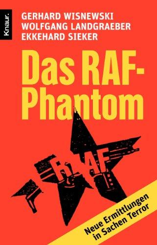9783426781357: Das RAF-Phantom: Neue Ermittlungen in Sachen Terror