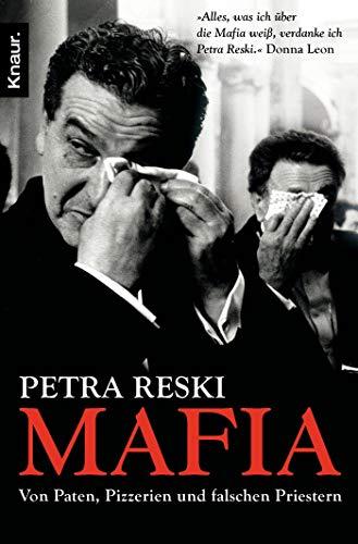 9783426781623: Mafia: Von Paten, Pizzerien und falschen Priestern