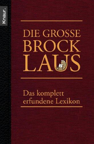 9783426781746: Die große Brocklaus: Das komplett erfundene Lexikon