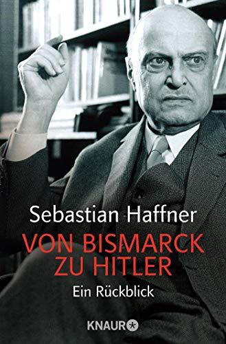 9783426781821: Von Bismarck zu Hitler: Ein Rückblick