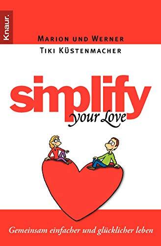 9783426782453: Simplify Your Love: Gemeinsam einfacher und glücklicher leben
