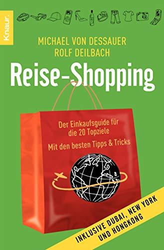 9783426782743: Reise-Shopping: Der Einkaufsguide f�r die 20 Topziele