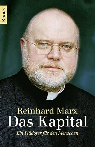 Das Kapital: Ein Plädoyer für den Menschen.: Marx, Bischof Dr.